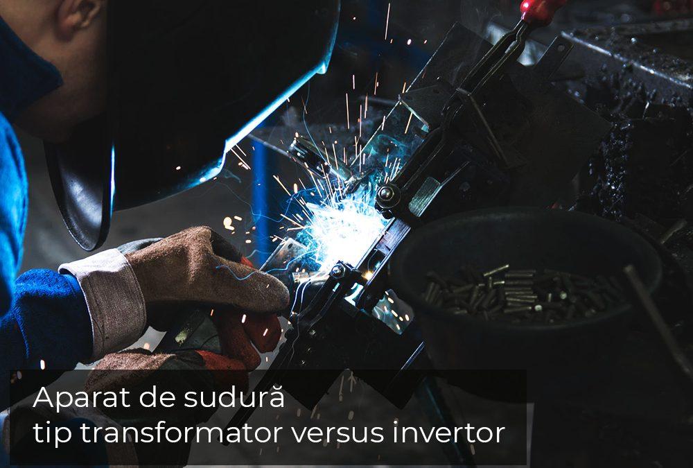 Sudezi cu un aparat cu transformator? Sau cu invertor?